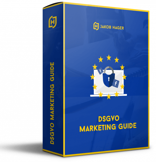 DSGVO Marketing Guide von Jakob Hager